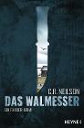 [C. R. Neilson: Das Walmesser]