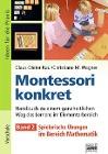 [Claus-Dieter Kaul, Christiane M. Wagner: Montessori konkret - Band 2]