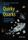 [Boris Lemmer, Benjamin Bahr, Rina Piccolo: Quirky Quarks]