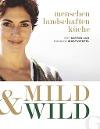 [Katrin +Lux: Mild & Wild]