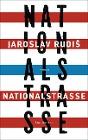[Jaroslav Rudis: Nationalstraße]