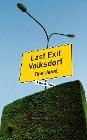 [Tina Uebel: Last Exit Volksdorf]