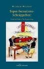 [Wilhelm Wolpert: Super-Sensations-Schnäppchen!]
