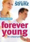 [Ulrich Strunz: Das Neue Forever Young]