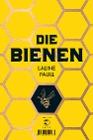 [Laline Paull: Die Bienen]