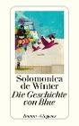 [Solomonica de Winter: Die Geschichte von Blue]