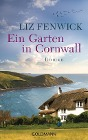 [Liz Fenwick: Ein Garten in Cornwall]