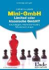 [Jürgen E. Leske: Mini-GmbH, Limited oder klassische GmbH?]