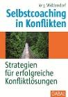 [Jörg Middendorf: Selbstcoaching in Konflikten]