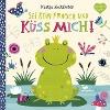 [Nastja Holtfreter: Sei kein Frosch und küss mich!]