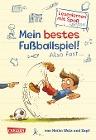 [Heiko Wolz: Antons Fußball-Tagebuch 01. Mein bestes Fußballspiel! Also fast...]