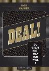 [Jack Nasher: Deal! Du gibst mir, was ich will!]