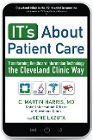 [C. Martin, MD Harris, Gene Lazuta: It's about Patient Care: Transforming Healthcare Information Technology the Cleveland Clinic Way]