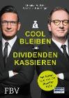 [Werner H. Heussinger, Christian W. Röhl: Cool bleiben und Dividenden kassieren]