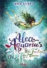 [Tanya Stewner: Alea Aquarius. Die Farben des Meeres]