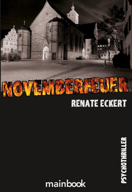 Novemberfeuer, Renate Eckert