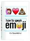 [Fred Benenson: How to speak Emoji]