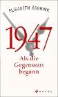 [Elisabeth Åsbrink: 1947]