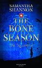 [Samantha Shannon: The Bone Season - Die Träumerin]