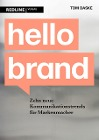 [Tom Daske: Hello Brand]