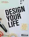 [Robert Kötter, Marius Kursawe: Design Your Life]