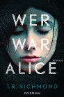 [T. R. Richmond: Wer war Alice]