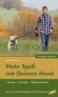 [Silke Mahlberg: Mehr Spaß mit Deinem Hund - Wandern, genießen, Neues entdecken. Ausgabe Saarland]