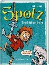 [Rob Harrell: Spotz (Bd. 3) - Troll über Bord!]