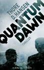 [Thore D. Hansen: Quantum Dawn]