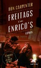 [Don Carpenter: Freitags im Enrico's]