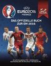 [UEFA EURO 2016 FRANCE: Das offizielle Buch zur EM 2016]