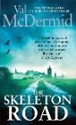 [Val McDermid: The Skeleton Road]