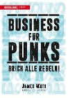 [James Watt: Business für Punks]