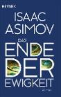 [Isaac Asimov: Das Ende der Ewigkeit]
