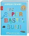 [Martha Stewart: Das Super-Bastelbuch]
