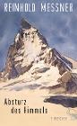 [Reinhold Messner: Absturz des Himmels]