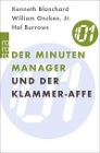 [Kenneth Blanchard, William Oncken, Hal Burrows: Der Minuten-Manager und der Klammer-Affe]