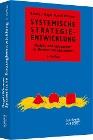 [Reinhart Nagel, Rudolf Wimmer: Systemische Strategieentwicklung]