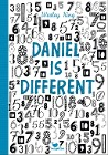 [Wesley King: Daniel is different]