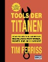 [Tim Ferriss: Tools der Titanen]
