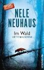 [Nele Neuhaus: Im Wald]