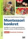 [Claus-Dieter Kaul, Christiane Wagner: Montessori konkret - Band 4]