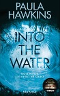 [Paula Hawkins: Into the Water - Traue keinem. Auch nicht dir selbst.]