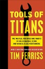 [Timothy Ferriss: Tools of Titans]