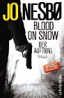 [Jo Nesbø: Blood On Snow 01. Der Auftrag]