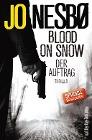 [Jo Nesbø: Blood On Snow 01. Der Auftrag]