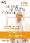[Holger Fischer: Sie sind Ihr bester Coach]