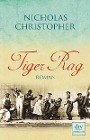 [Nicholas Christopher: Tiger Rag]
