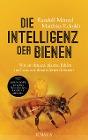 [Randolf Menzel, Matthias Eckoldt: Die Intelligenz der Bienen]