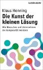 [Klaus Henning: Die Kunst der kleinen Lösung]